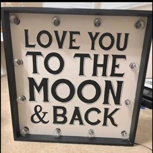 Other - Love you to the moon & back marquee sign